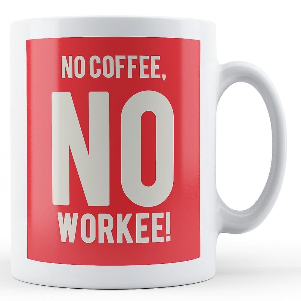 CaféMug CaféMug Aucun Workee Imprimé No No Workee Aucun 8n0wPOk