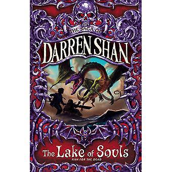 O lago das almas (a Saga de Darren Shan - livro 10) por Darren Shan