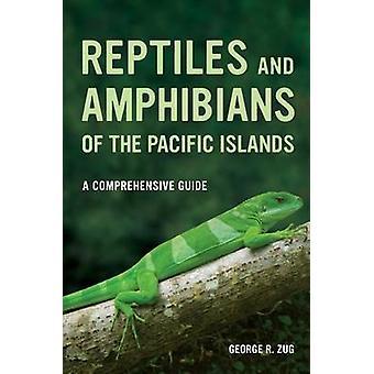 Répteis e anfíbios das ilhas do Pacífico - um guia completo