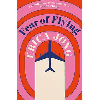 Fear of Flying by Erica Jong - 9780749396053 Book