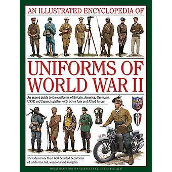 Une encyclopédie illustrée des uniformes de la seconde guerre mondiale par Jonathan N