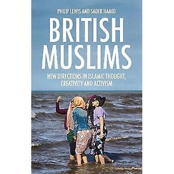 A e muçulmanos britânicos - novos rumos no pensamento islâmico - criatividade