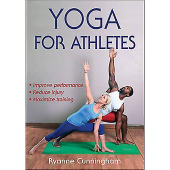 Yoga for Athletes by Ryanne Cunningham - 9781492522614 Book