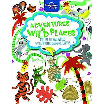 Adventures in Wild Places - Activities and Sticker Books by Lonely Pl