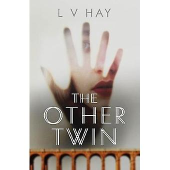 The Other Twin by L. V. Hay - 9781910633786 Book