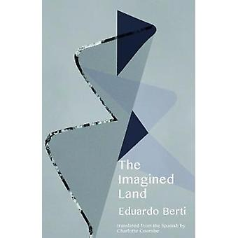 Imagined Land by Imagined Land - 9781941920619 Book