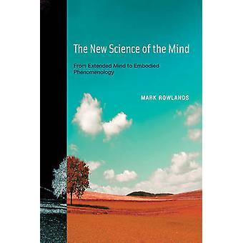La nueva ciencia de la mente - de mente extendido incorporado GL