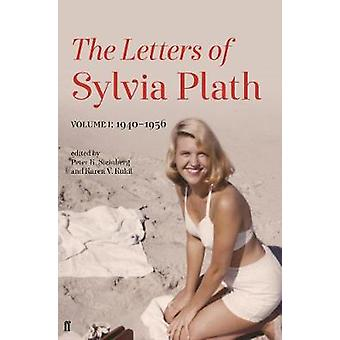 Letters of Sylvia Plath Volume I - 1940-1956 by Sylvia Plath - 9780571