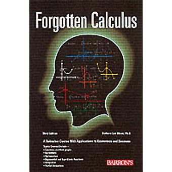 Forgotten Calculus (3rd Revised edition) by Barbara Lee Bleau - 97807