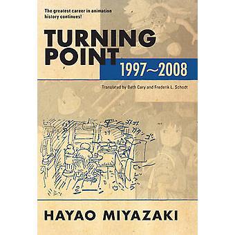 Turning Point 1997-2008 by Hayao Miyazaki - 9781421560908 Book