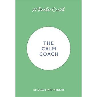 A Pocket Coach - The Calm Coach by A Pocket Coach - The Calm Coach - 97