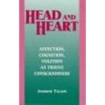 Head and Heart - Affection - Cognition - Volition - as Truine Consciou