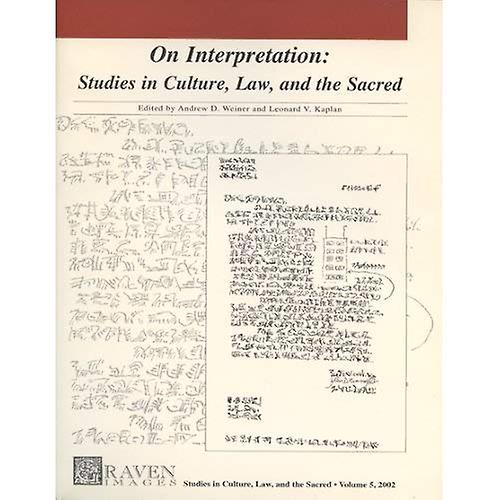 On Interpretation Studies in Culture, Law, and the Sacred