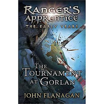 The Tournament at Gorlan: (Ranger's Apprentice The Early Years 1)