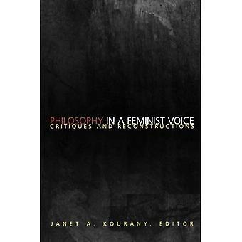 Philosophie d'une voix féministe: Critiques et Reconstructions