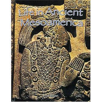 Leven in oude Meso-Amerika (volkeren van de antieke wereld)