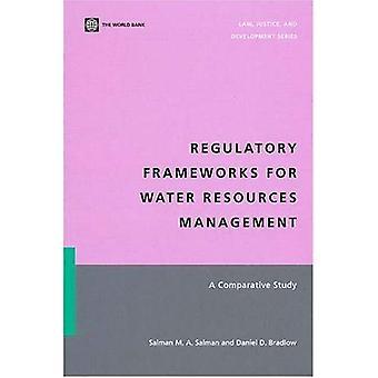 Regulatory Frameworks for Water Resources MGMT