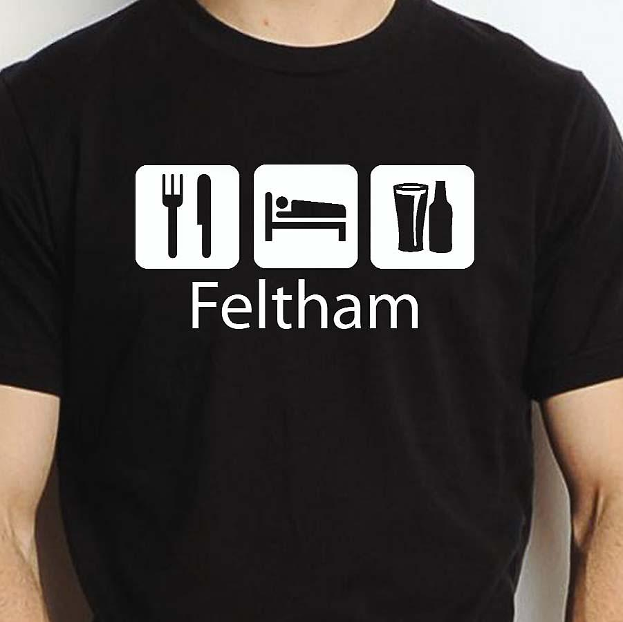 Eat Sleep Drink Feltham Black Hand Printed T shirt Feltham Town