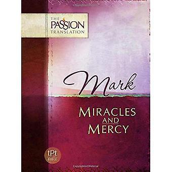 Mark - wonderen en genade (de passie-vertaling)
