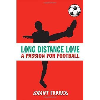 Pitkän matkan Love: Intohimo jalkapalloa (urheilu)