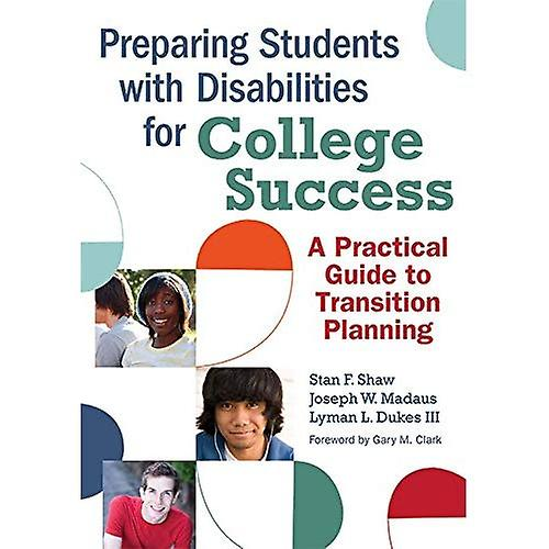 Preparing Students with Disabilities for College Success  A Practical Guide to Transition Planning
