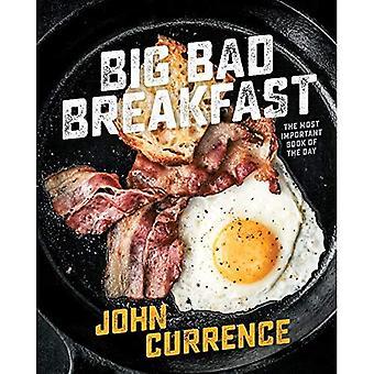 Stora dålig frukost: Den viktigaste boken för dagen