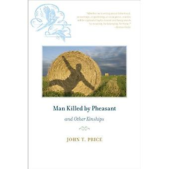 Man Killed by Pheasant and Other Kinships (Bur Oak Books)