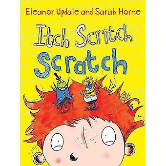 Démangeaison Scritch Scratch (livres d'images écureuil roux)