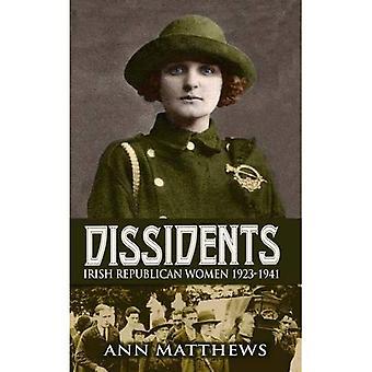 Dissidents: Irish Republican Women 1923-1941