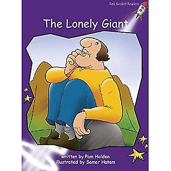 The Lonely Giant: Level 3: Fluency (Red Rocket Readers: Fiction Set B)