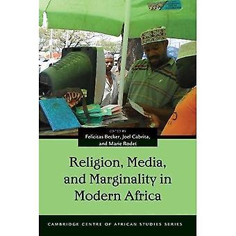 Religión, medios de comunicación y la marginalidad en África moderna (Cambridge centro de estudios africanos de la serie)