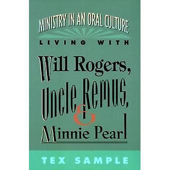 Ministerio en una cultura oral por ejemplo Tex y