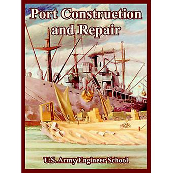 Port Construction and Repair by U.S. Army Engineer School