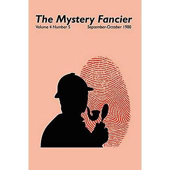 The Mystery Fancier Vol. 4 No. 5 SeptemberOctober 1980 by Townsend & Guy M.