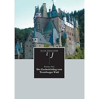 Der Zauberlehrling Vom Teutoburger Wald by Alesi & Romina