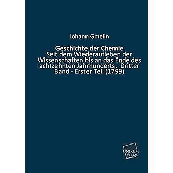 Geschichte Der Chemie by Gmelin & Johann