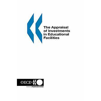 La valoración de las inversiones en instalaciones educativas de la OCDE. Publicado por la editorial de la OCDE