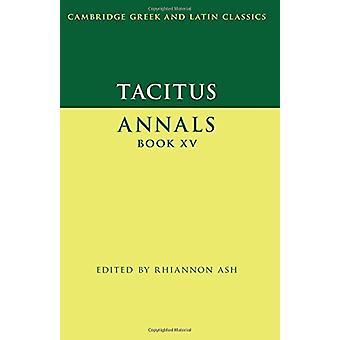 Tacitus - حوليات الكتاب الخامس عشر من قبل ريانون الرماد - 9780521269391 كتاب