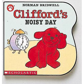 Clifford's Noisy Day by Norman Bridwell - 9780590457378 Book