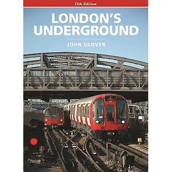 London's Underground by John Glover - 9780711038264 Book