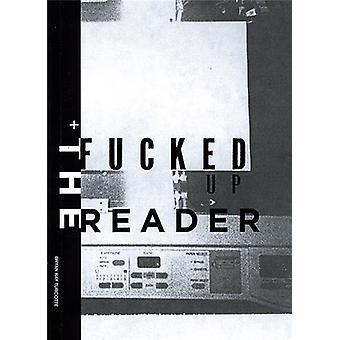 The Fucked Up Reader by Gingko Press - Malcolm McLaren - Ian MacKaye