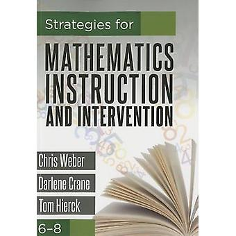 Strategies for Mathematics Instruction and Intervention - 68 by Chris