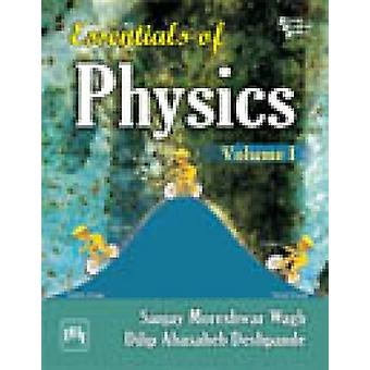 Essentials of Physics - Volume 1 by Dilip Abasaheb Deshpande - Sanjay