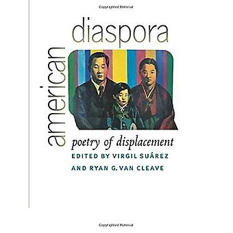 American Diaspora: Poetry of Displacement