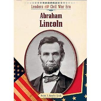 Abraham Lincoln (Führer der Bürgerkrieg-Ära)