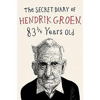 The Secret Diary of Hendrik Groen by Hendrik Groen - 9781455542154 Bo