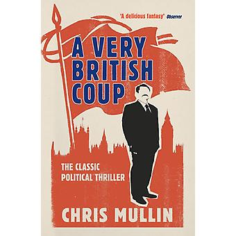A Very British Coup (Paperback) by Mullin Chris