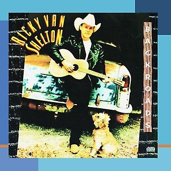 Ricky Van Shelton - Backroads [CD] USA import