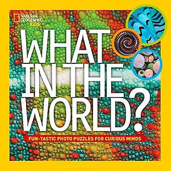 What in the World by National Geographic Kids