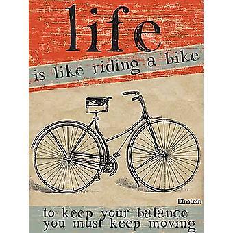 La vie est comme monter un vélo petit métal signer 200 X 150 Mm